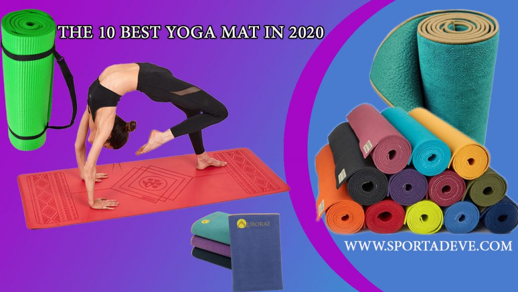 The 10 Best yoga mat in 2020
