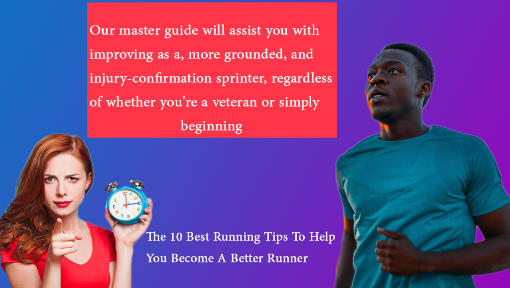 The-10-Best-Running-Tips-To-Help-You-Become-A-Better-Runner