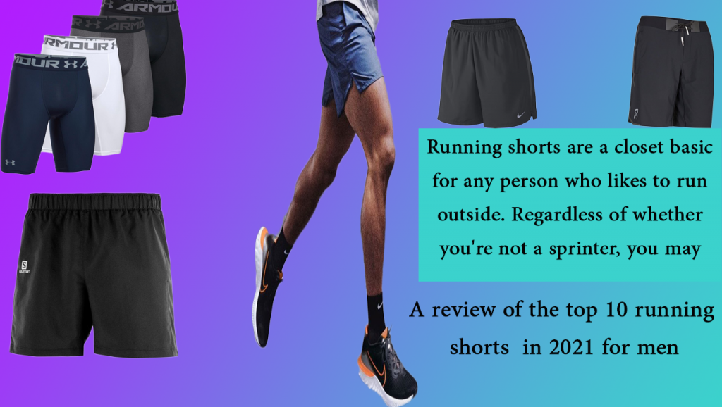 A review of the top 10 running shorts in 2021 for men