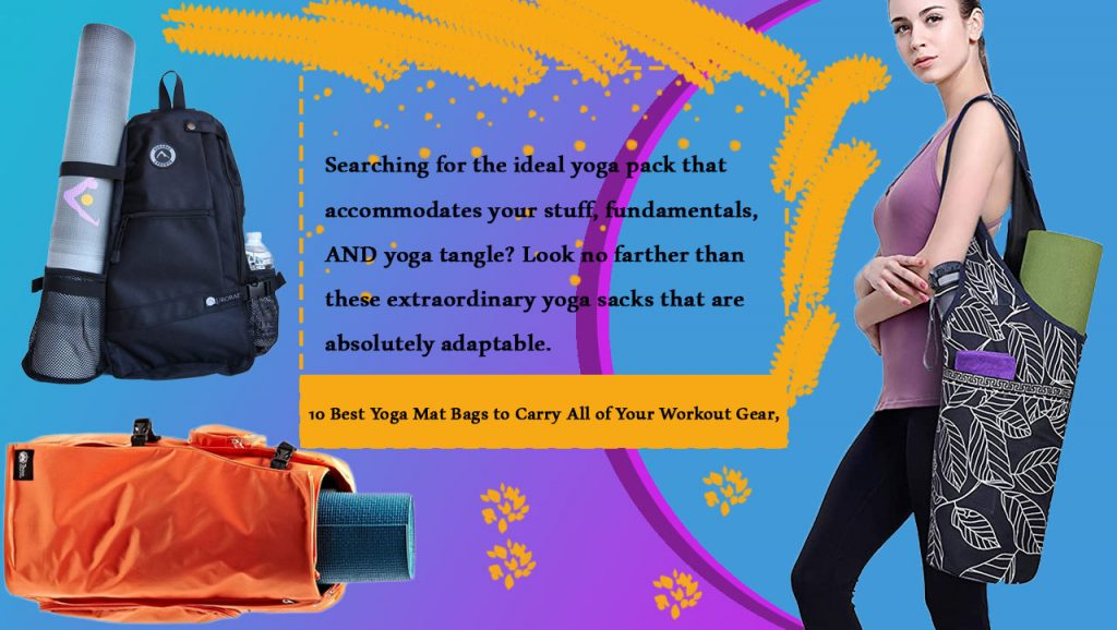 10 Best Yoga Mat Bags to Carry All of Your Workout Gear,