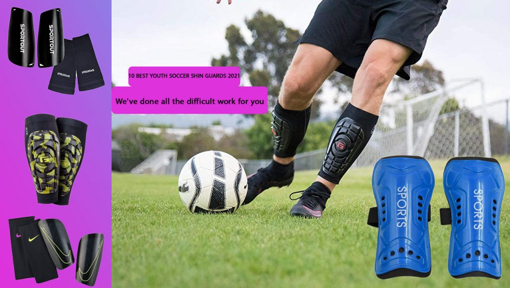 10 BEST YOUTH SOCCER SHIN GUARDS 2021