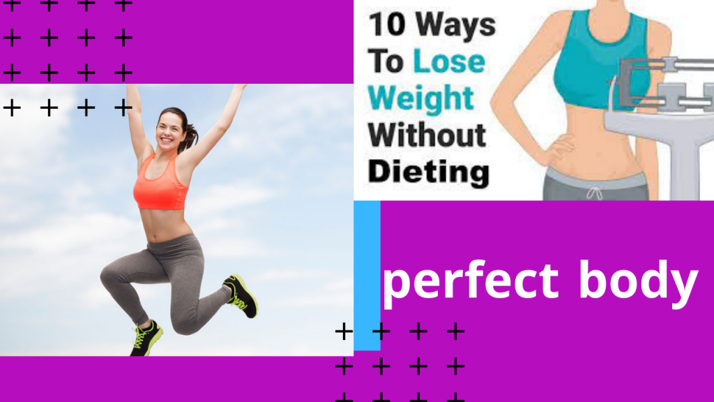 10 Ways to Lose Weight Without Dieting